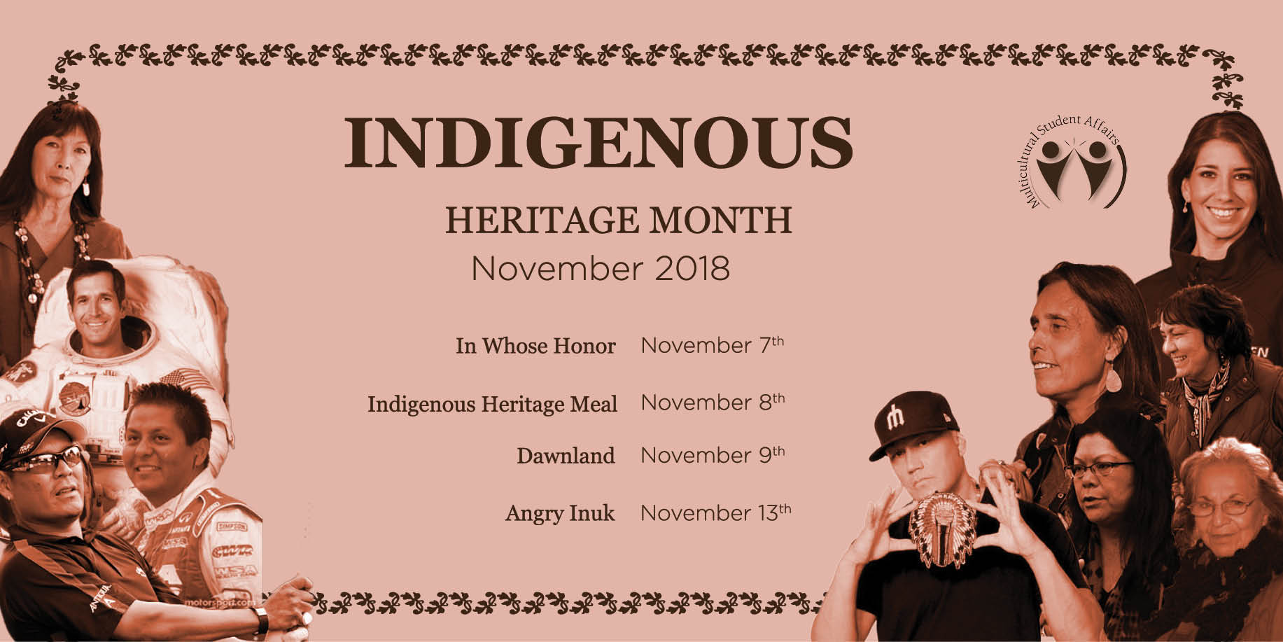 Sepia rectangle (text) Indigenous Heritage Month 2018. Photos of Indigenous leaders in sepia tone.