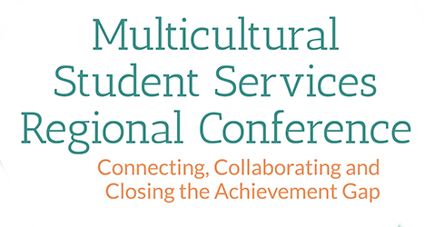 Multicultural Student Services Regional Conference Logo: Connecting, Collaborating and Closing the Achievement Gap