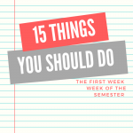 Notebook paper. (Text) 15 things you should do the first week of classes