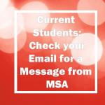 Current students: check your email for a message from msa