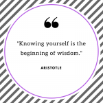 "Stylized quote: ""Knowing yourself is the beginning of wisdom"" by Aristotle"